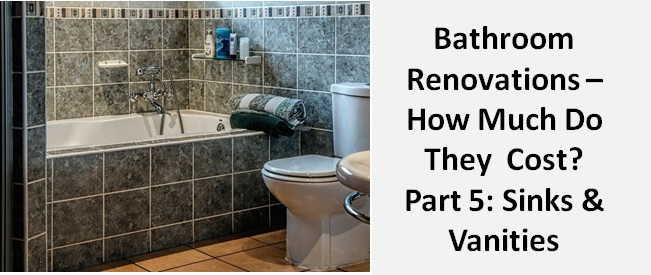 Bathroom renovations how much do they cost sinks for How much is a bathroom renovation