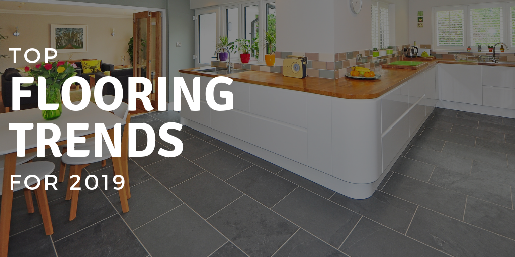 Top Flooring Trends 2019 Graham S And Son