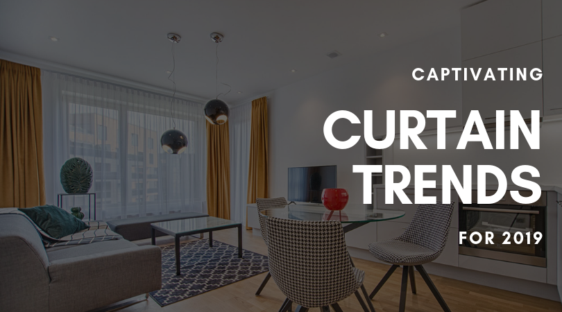 Captivating Curtain Trends For 2019 Grahams And Son